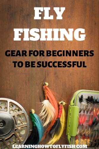 pinterest image fly fishing gear for beginners